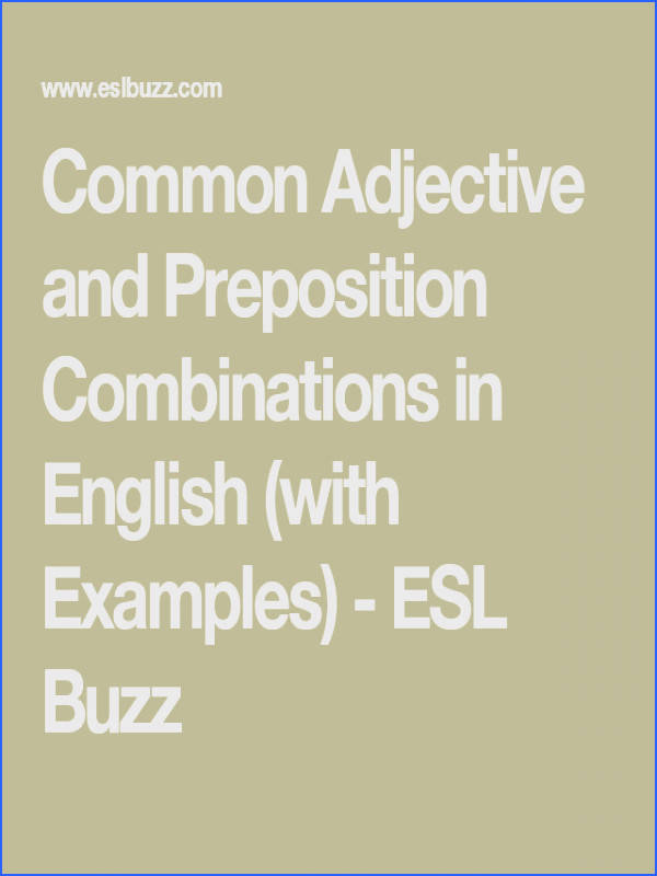 mon Adjective and Preposition binations in English with Examples