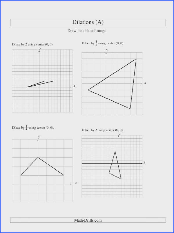 New Geometry Worksheet Dilations Using Center A