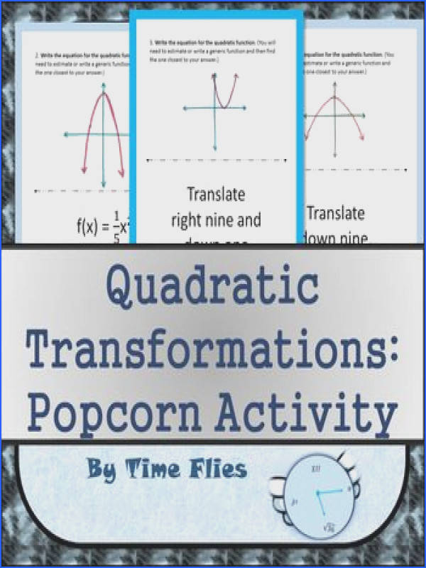 "Quadratic Transformations ""Popcorn Activity"" by Time Flies"