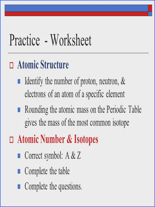 Atoms the building blocks of matter ppt practice worksheet atomic structure atomic number isotopes flavorsomefo