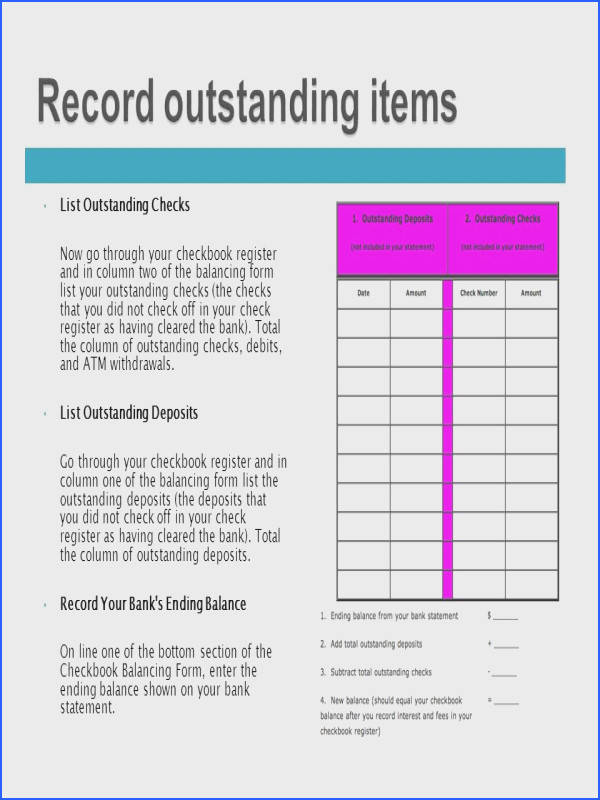 List Outstanding Checks Now go through your checkbook register and in column two of the balancing