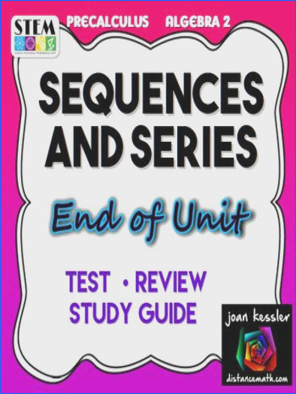 Sequences and Series Test Review 2 versions Precalculus