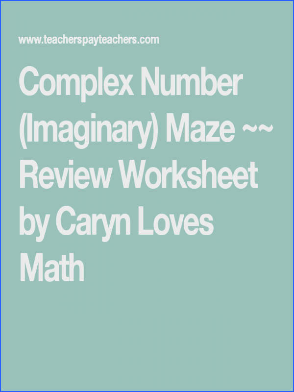 plex Number Imaginary Maze Review Worksheet by Caryn Loves Math