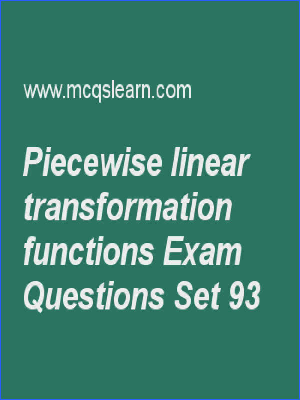 Practice test on piecewise linear transformation functions digital image processing quiz 93 online Practice