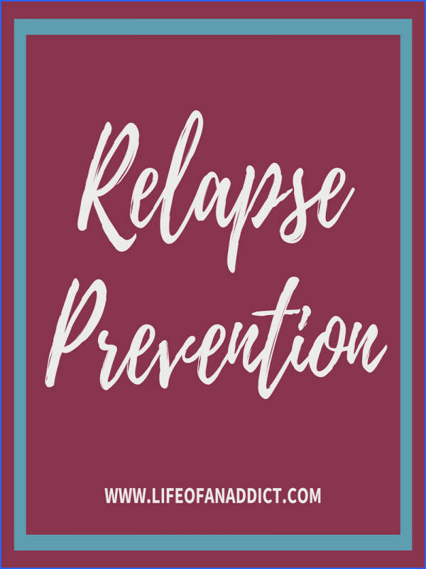 This board share relapse prevention tips tools stories of relapse how to back up after having a relapse relapse prevention worksheets books