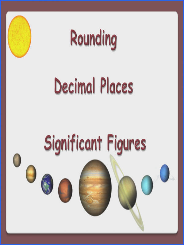 Rounding Decimal Places Significant Figures animated PowerPoint and Worksheets GCSE