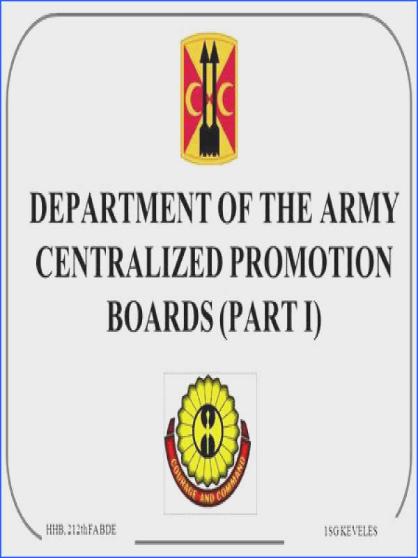 DEPARTMENT OF THE ARMY CENTRALIZED PROMOTION BOARDS PART I