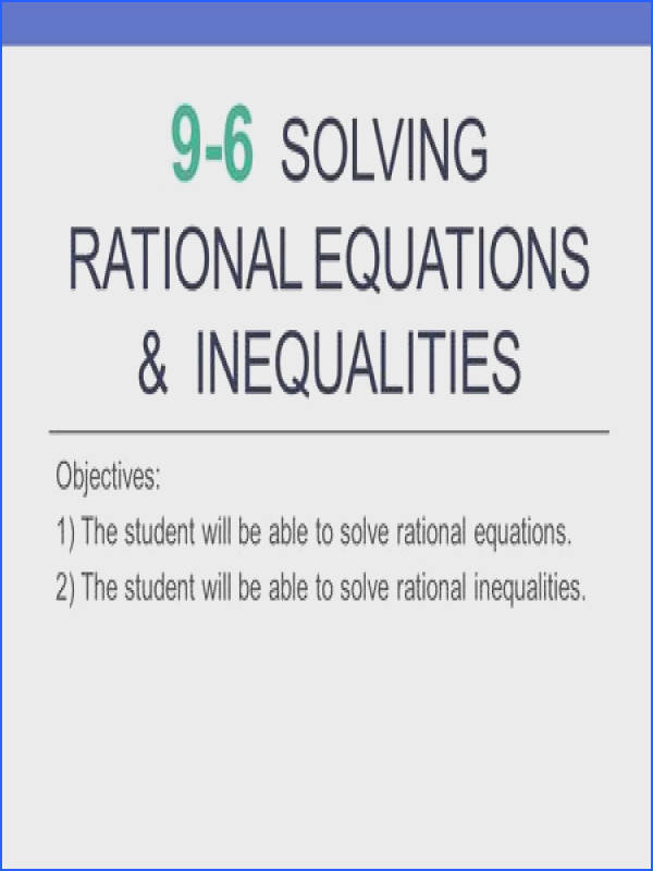 9 6 Solving Rational Equations & inequalities