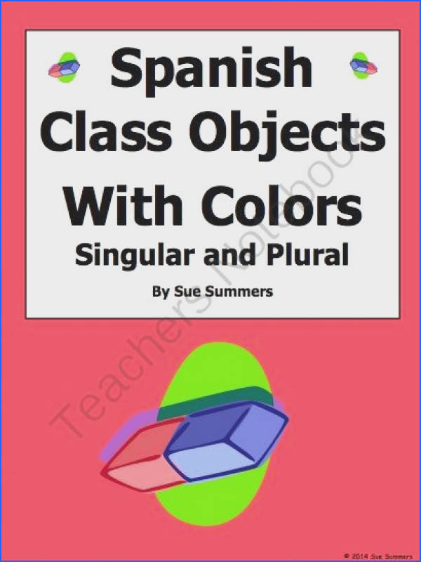 Spanish Class Objects with Colors Singulars and Plurals Worksheet from Sue Summers on TeachersNotebook