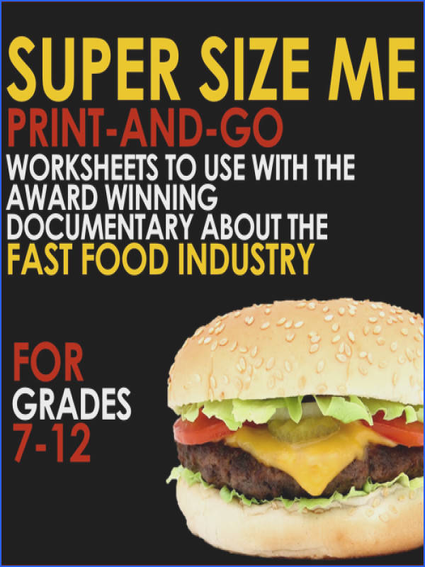 SUPER SIZE ME Print and Go Worksheets for Analysis of the Fast Food Documentary by BreathingSpace Teaching Resources Tes