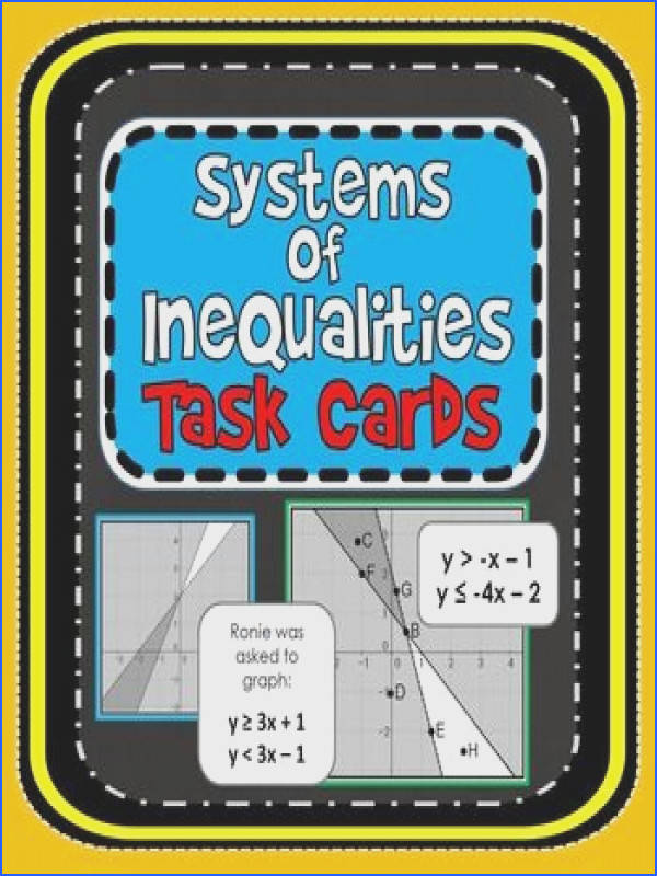 Systems of Inequalities Students work either independently or to her to work through 10 task cards