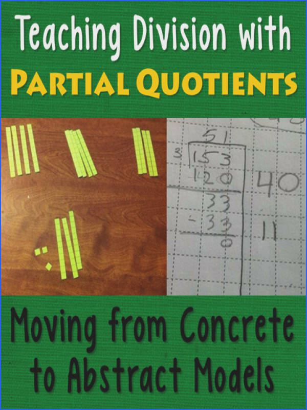 Teaching Division with Partial Quotients Moving from Concrete to Abstract Models