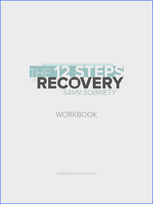 the 12 steps of recovery savn sobriety workbook 1 638