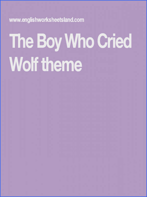 The Boy Who Cried Wolf theme