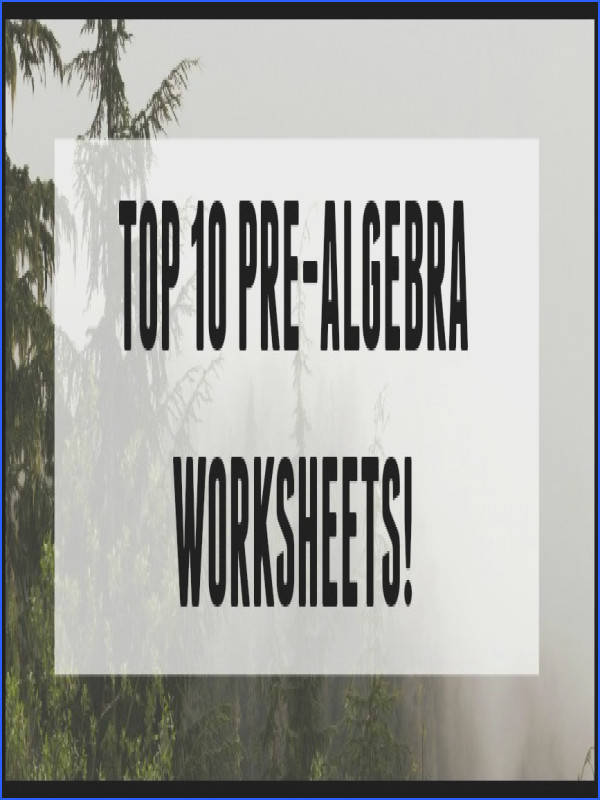 top 10 printable pre algebra worksheets