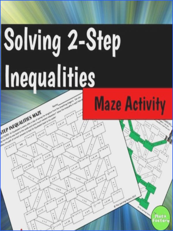 Here is a fun twist on solving two step inequalities Students must solve two