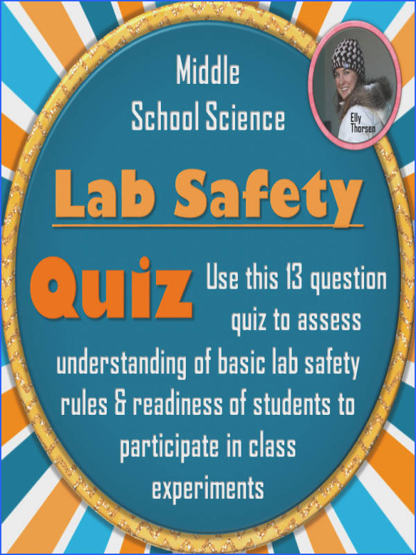 Use this lab safety quiz in your middle school science class to check student understanding of