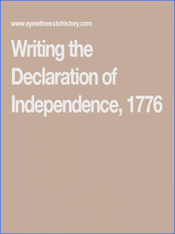 Writing the Declaration of Independence 1776