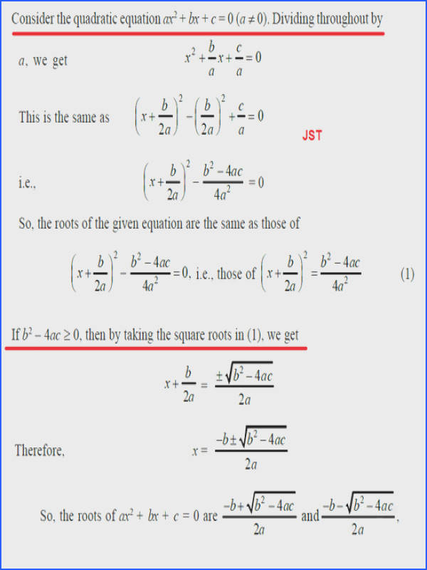 then there is no real number This is because square is b 2 – 4ac Therefore there are no real roots for the given quadratic equation in this case