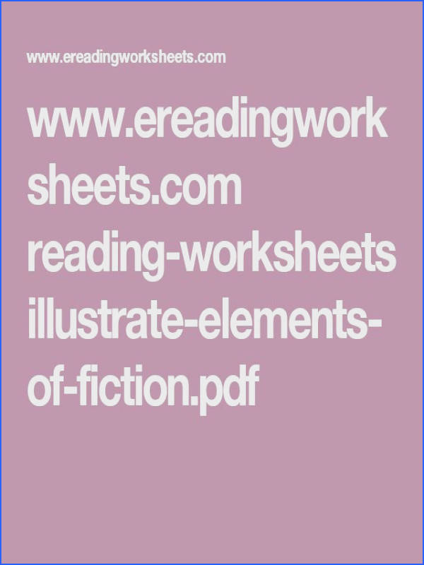 reading worksheets illustrate elements of fiction