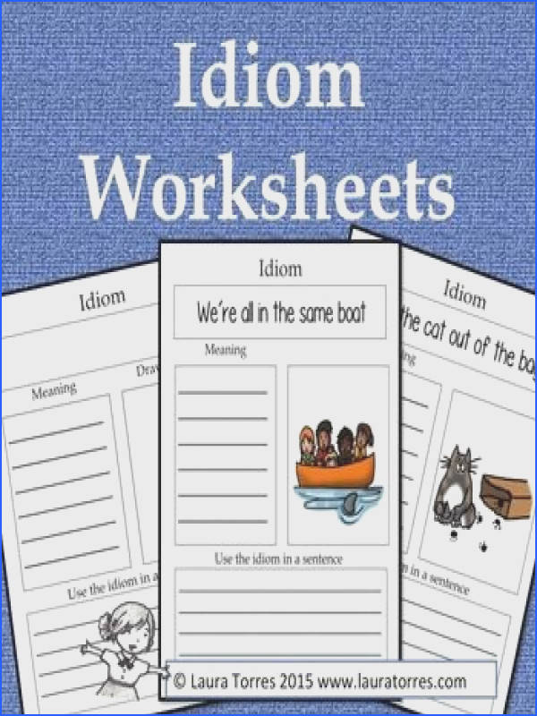 Idiom Worksheets These idiom worksheets plement any lesson on idioms FREE