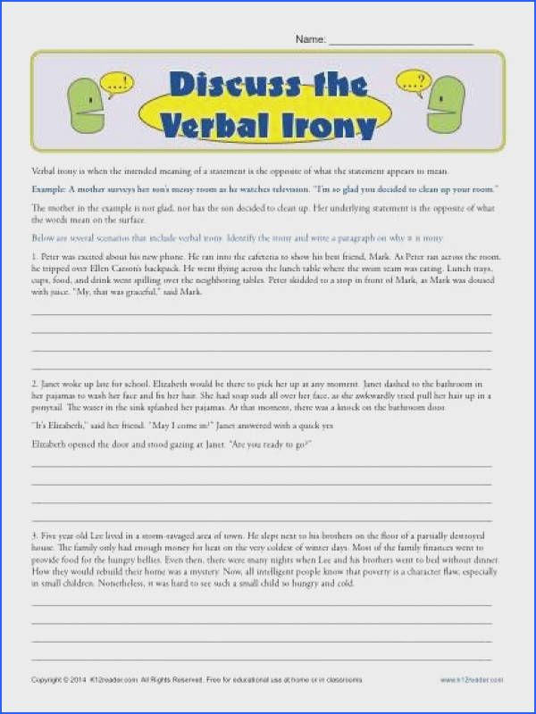 Discuss the Verbal Irony Printable Worksheet Exercises Your student is asked to read and