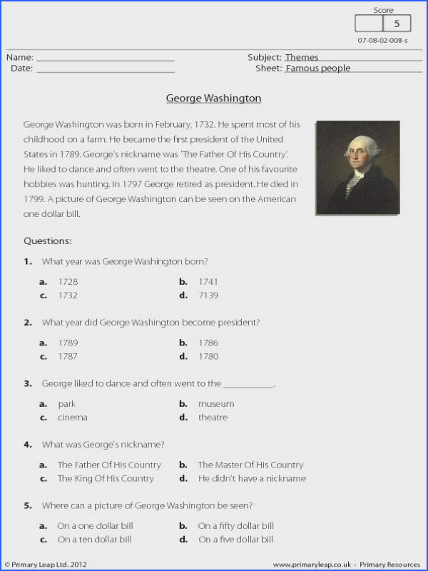 Famous people This worksheet is a short prehension about George Washington Children read the text and answer the five multiple choice questions