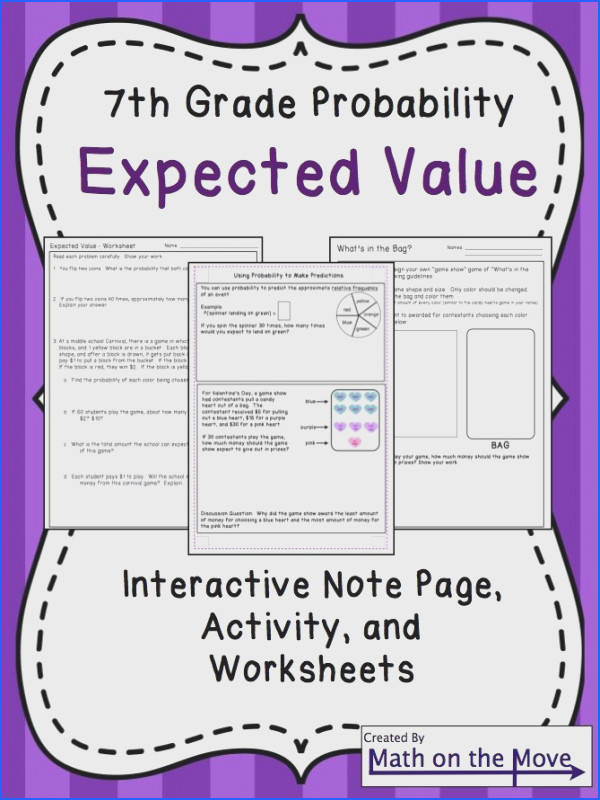 Students make connections to probability and the real world by calculating expected value Interactive notes