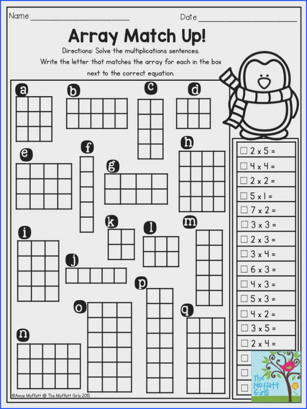 Array Match Up Solve the multiplication sentences and write the letter that matches the array