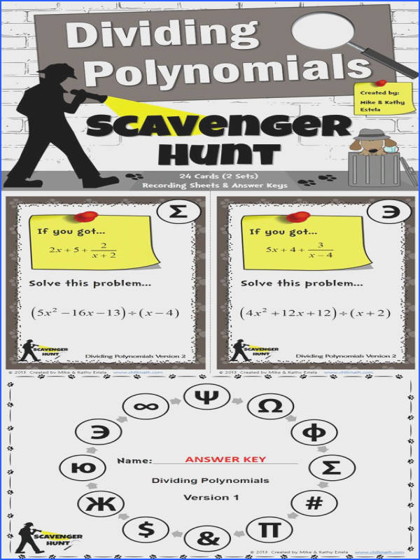 This packet includes two 2 versions of the Dividing Polynomials Scavenger Hunt activity