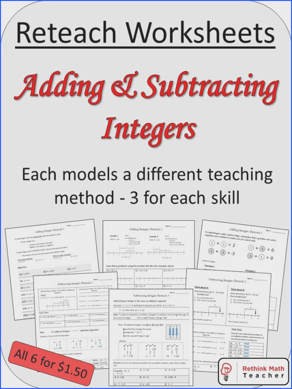 6 Reteach Worksheets 3 for Adding and 3 for Subtracting Integers Each reteaches