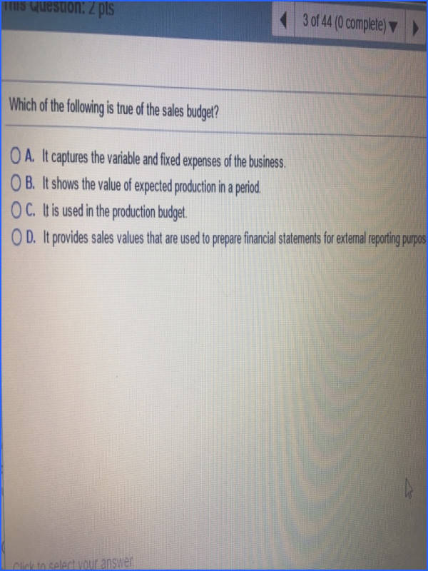 This Question 2 pts 2 3 of 44 0 plete Which of the