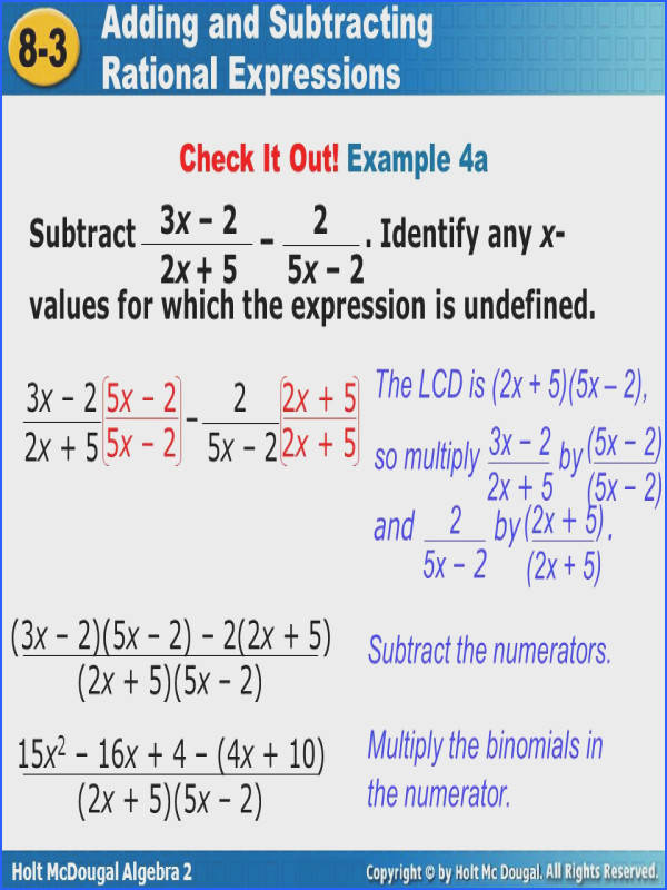 Example 4a Subtract Identify any x values for which the Objectives Add and subtract rational expressions