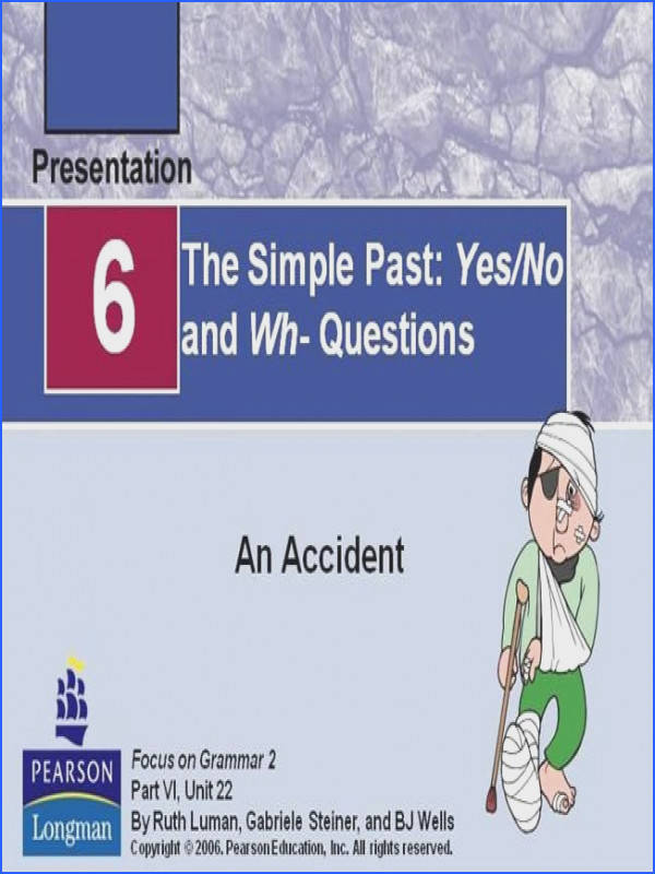 Adv4 Un2 the Simple Past Yes No And Wh Questions Ppt Presentati