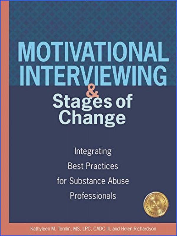 Amazon Motivational Interviewing and Stages of Change Integrating Best Practices for Substance