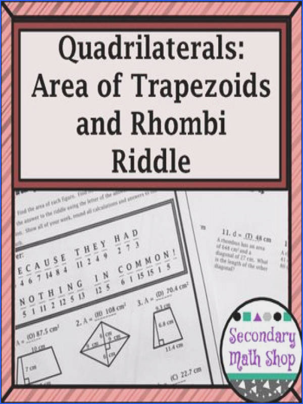 Area Area Area of Trapezoids and Rhombi Riddle WorksheetThis is a 15 question worksheet that