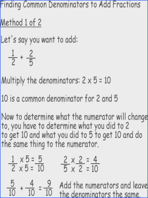 A Method for Finding mon Denominators and Adding Fractions Method 1 to Find mon Denominators