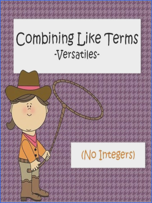 This sheet was designed to allow students to practice bining like terms while using Versatiles