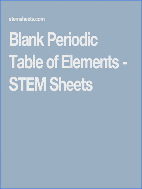 Customizable and printable blank Periodic Table of Elements Use as a fill in the blank worksheet Available in color and can include atomic numbers