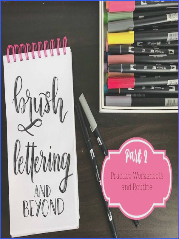 Brush Lettering and Beyond Lettering Worksheets and Practice Routine
