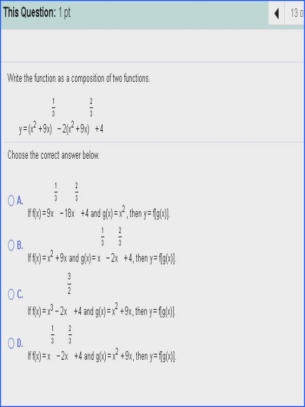 This Question 1 pt Write the function as a position of two functions Choose