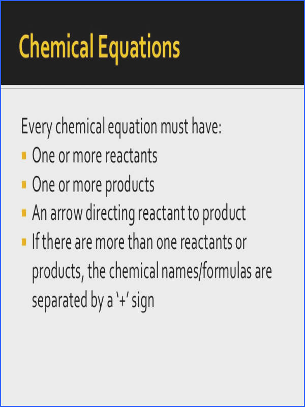 Chemical EquationsEvery chemical equation