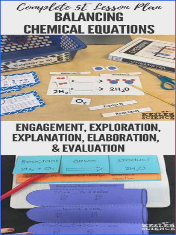 Balancing Chemical Equations 5E Lesson Plan ready to print and teach the entire chemistry unit