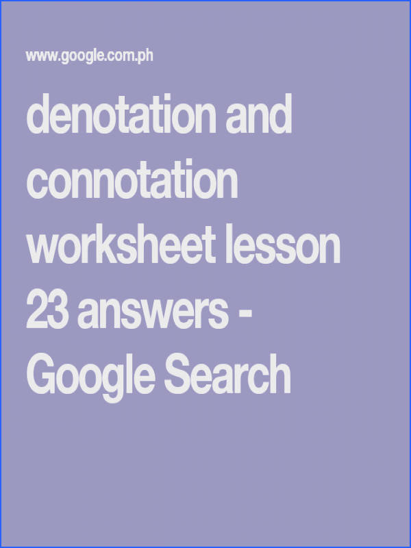 denotation and connotation worksheet lesson 23 answers Google Search