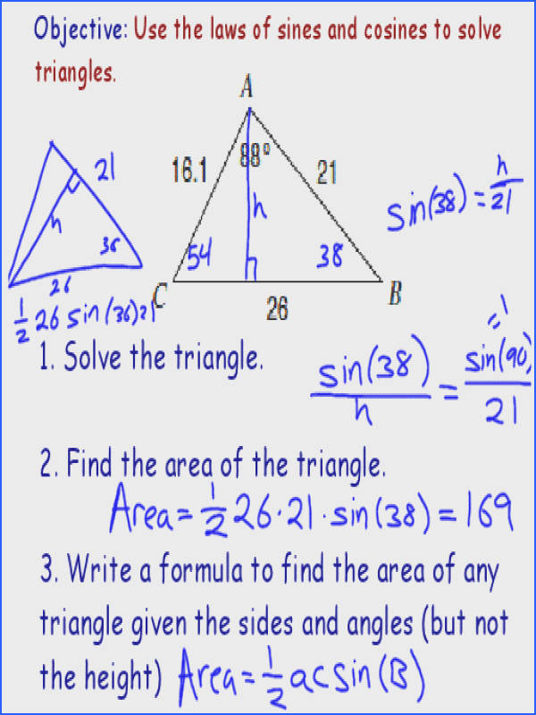 to have memorized law of sines and law of cosines they didn t plain about it at all because after doing a significant number of practice problems