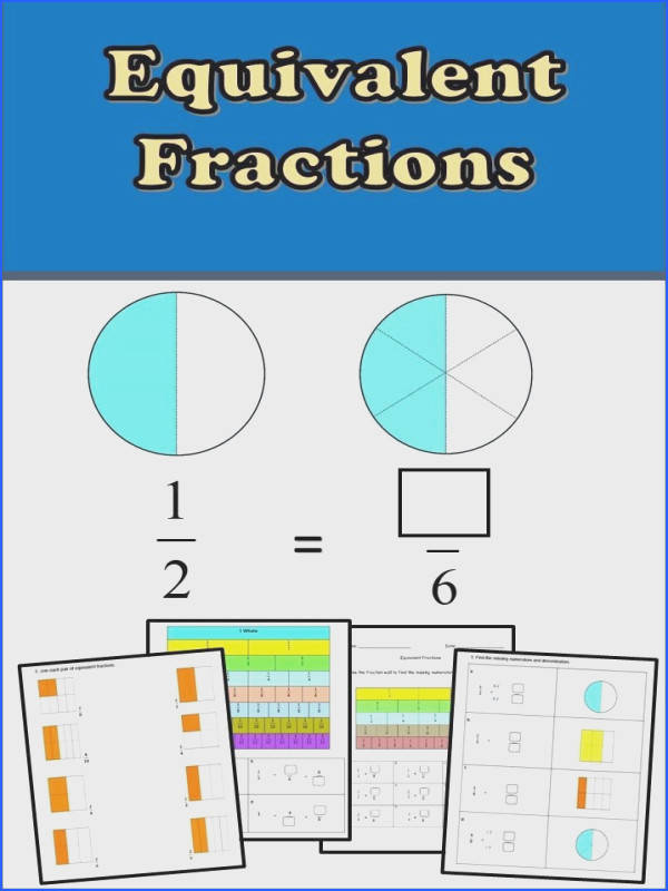 Fractions Worksheets 3rd 4th Recognize Match and Generate Equivalent Fractions Visual fractions