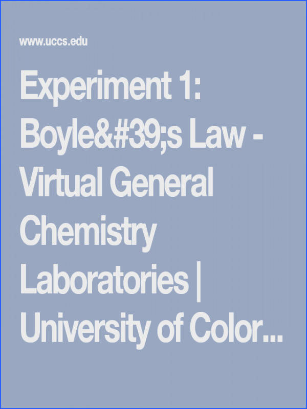 Experiment 1 Boyle s Law Virtual General Chemistry Laboratories