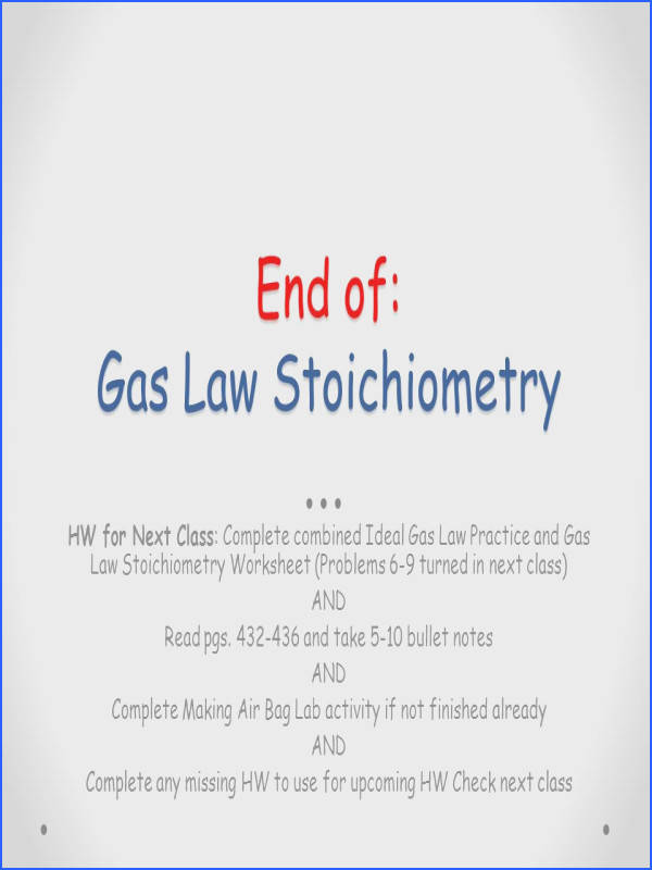 End of Gas Law Stoichiometry HW for Next Class plete bined Ideal Gas Law