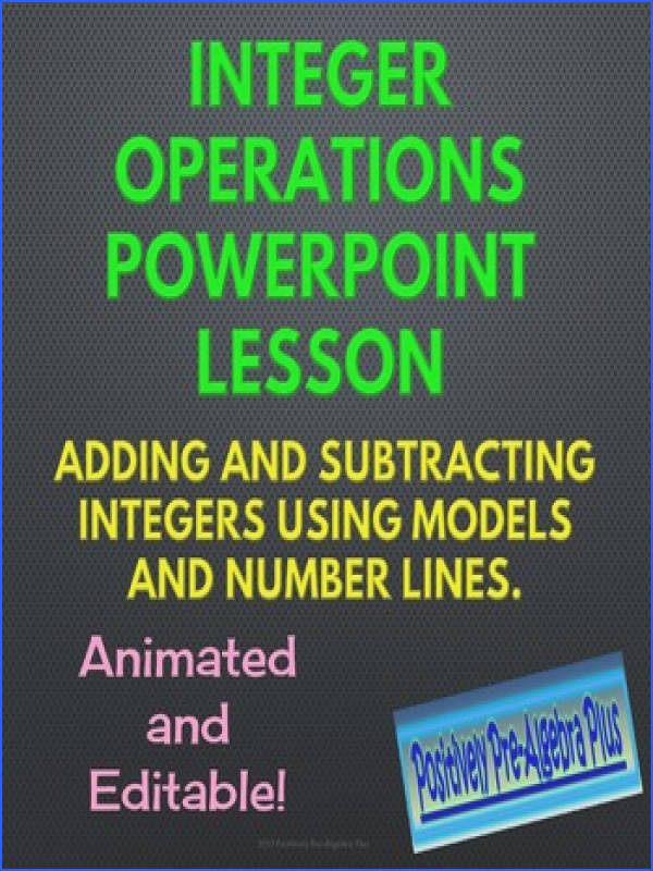 This 32 page widescreen PowerPoint lesson covers adding and subtracting integers including modeling using