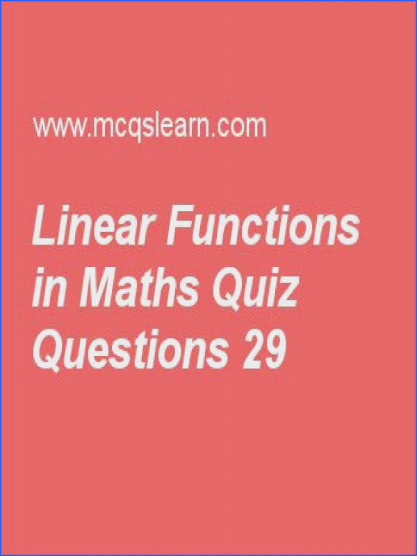Learn quiz on linear functions in maths applied math quiz 29 to practice Free